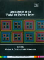 Liberalization of the Postal and Delivery Sector - Advances in Regulatory Economics Series (Hardback)