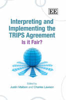 Interpreting and Implementing the TRIPS Agreement: Is it Fair? (Hardback)