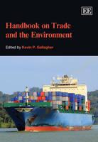 Handbook on Trade and the Environment (Hardback)