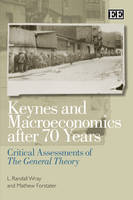 Keynes and Macroeconomics After 70 Years: Critical Assessments of the General Theory (Hardback)