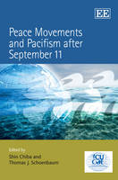 Peace Movements and Pacifism after September 11 (Hardback)