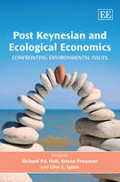 Post Keynesian and Ecological Economics: Confronting Environmental Issues (Hardback)