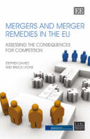 Mergers and Merger Remedies in the Eu: Assessing the Consequences for Competition (Hardback)