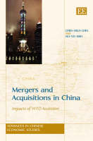 Mergers and Acquisitions in China: Impacts of WTO Accession - Advances in Chinese Economic Studies Series (Hardback)