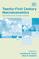 Twenty-First Century Macroeconomics: Responding to the Climate Challenge (Hardback)