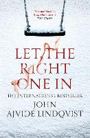 Let the Right One In (Paperback)