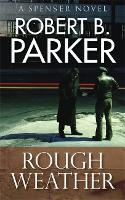 Rough Weather (A Spenser Mystery) - The Spenser Series (Paperback)
