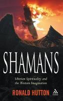 Shamans: Siberian Spirituality and the Western Imagination (Paperback)