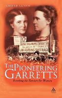 The Pioneering Garretts: Breaking the Barriers for Women (Hardback)