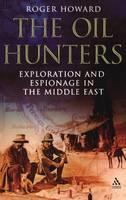 The Oil Hunters (Hardback)