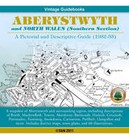 Aberystwyth and North Wales, a Pictorial and Descriptive Guide 1932-33