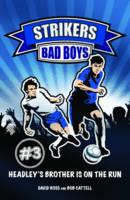 Bad Boys - Strikers No. 3 (Paperback)