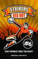 Red Hot - Strikers No. 6 (Paperback)