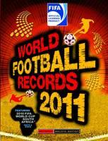 FIFA World Football Records 2011 2011 (Hardback)