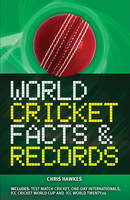 World Cricket Facts and Records (Paperback)