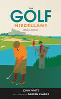 The Golf Miscellany (Hardback)