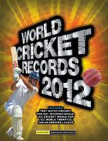 World Cricket Records 2012 (Hardback)