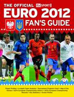 The Official ITV Sport Euro 2012 Fan's Guide (Paperback)