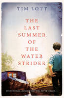 The Last Summer of the Water Strider (Hardback)
