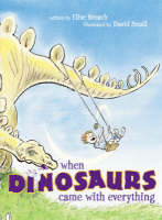 When Dinosaurs Came with Everything (Paperback)