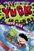 Yuck's Alien Adventure - YUCK 7 (Paperback)