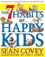 The 7 Habits of Happy Kids (Paperback)