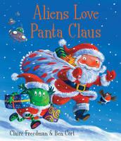 Aliens Love Panta Claus (Hardback)