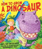 How to Grow a Dinosaur (Paperback)