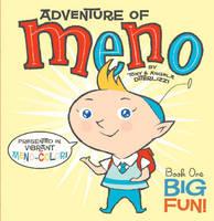 Big Fun! - Adventure of Meno (Hardback)