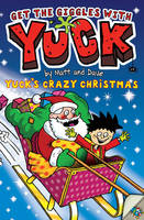 Yuck's Crazy Christmas - YUCK 12 (Paperback)