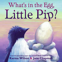 What's in the Egg, Little Pip? (Paperback)