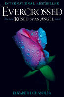 Evercrossed: A Kissed by an Angel Novel (Paperback)