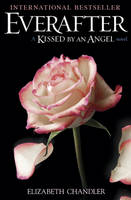 Everafter: A Kissed by an Angel Novel (Paperback)