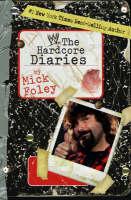 Hardcore Diaries - WWE (Paperback)