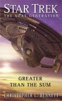 Star Trek: TNG: Greater Than The Sum - Star Trek: The Next Generation (Paperback)