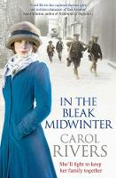 In the Bleak Midwinter: This Christmas, she'll fight to keep her family. A heart-warming wartime family saga, perfect for winter 2019 (Paperback)