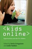Kids online: Opportunities and risks for children (Paperback)