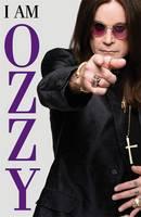 I Am Ozzy (Hardback)