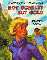 Witchend: Not Scarlet But Gold - Lone Pine 14 (Paperback)
