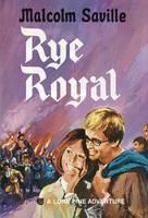 Rye Royal - Lone Pine 17 (Paperback)