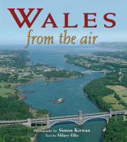 Wales from the Air - From The Air S. (Hardback)