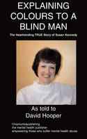 Explaining Colours to a Blind Man (Paperback)