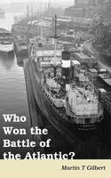 Who Won the Battle of the Atlantic? (Paperback)
