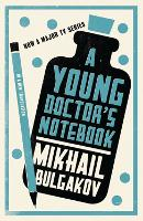 A Young Doctor's Notebook (Paperback)