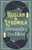 Ruslan and Lyudmila: Dual Language (Paperback)