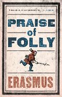 Praise of Folly - Evergreens (Paperback)