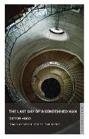 The Last Day of a Condemned Man (Paperback)