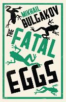 The Fatal Eggs (Paperback)