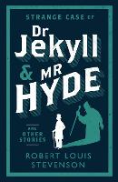 Strange Case of Dr Jekyll and Mr Hyde and Other Stories - Evergreens (Paperback)