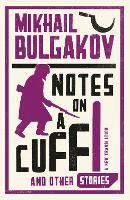 Notes on a Cuff and Other Stories (Paperback)